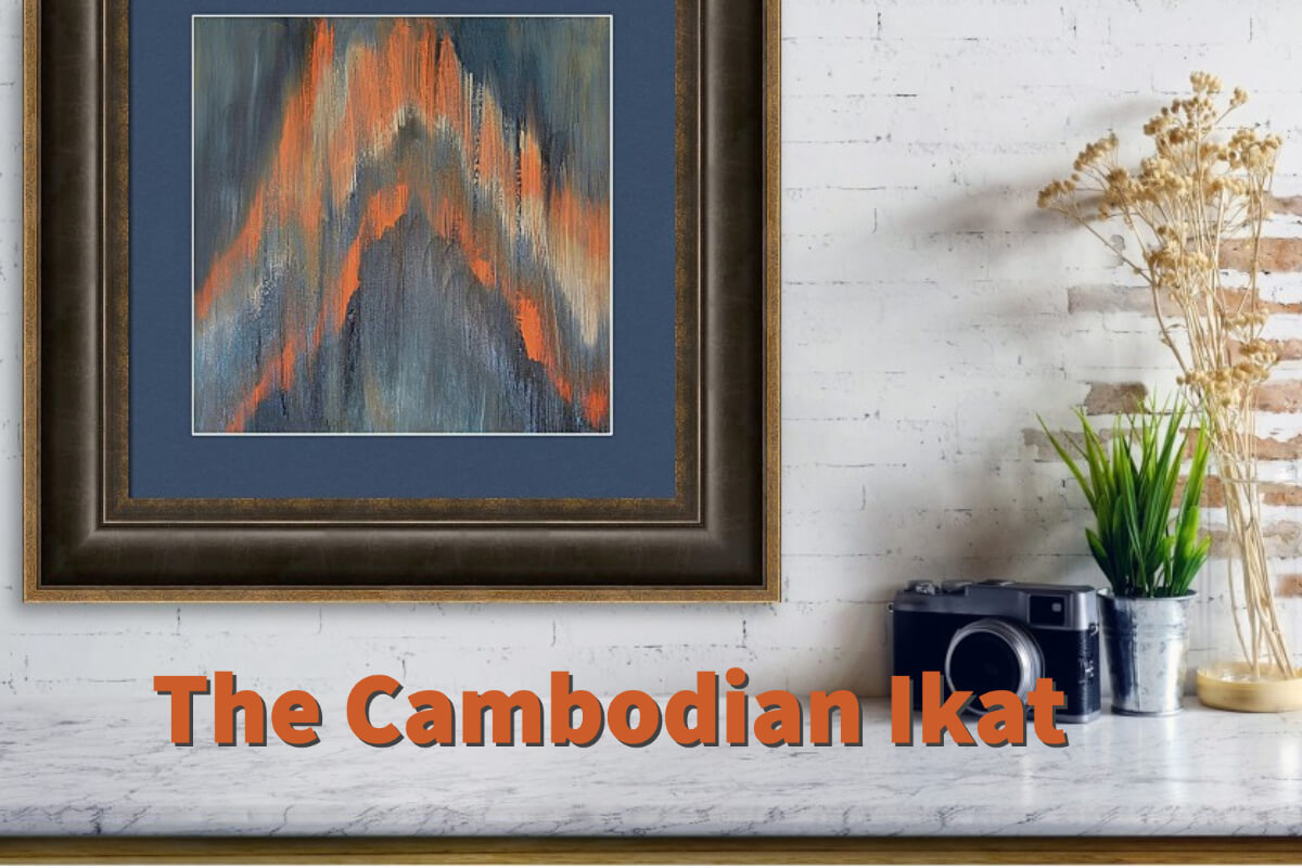 The Cambodian Ikat By Anita Louise Hummel